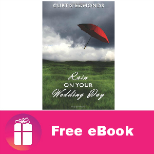 Free eBook: Rain on Your Wedding Day ($3.99 value)