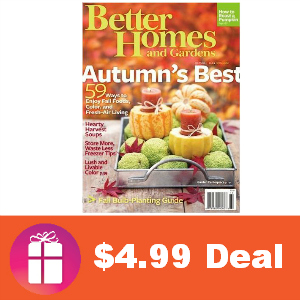Deal $4.99 for Better Homes & Garden Magazine