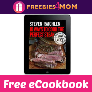 Free eCookbook: 10 Ways To Cook The Perfect Steak