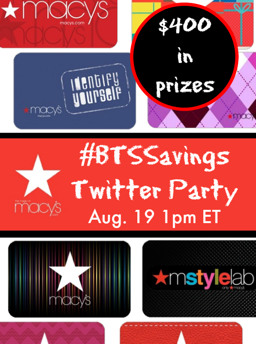 $400 in Macy's Gift Card Prizes! RSVP for #BTSSavings Twitter Party August 19 1-2 pm ET