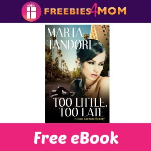 Free eBook: Too Little, Too Late ($2.99 Value)