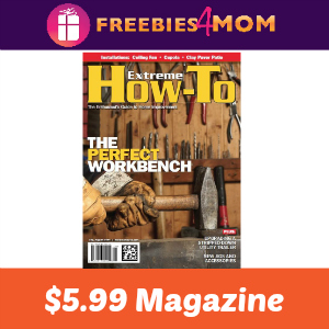 Magazine Deal: Extreme How-To $5.99