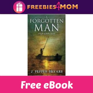 Free eBook: A Forgotten Man ($2.99 Value)