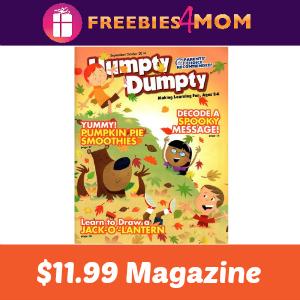 Magazine Deal: Humpty Dumpty $11.99
