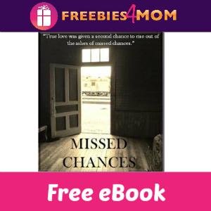 Free eBook: Missed Chances ($1.99 Value)