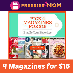 Pick 4 Magazines for $16