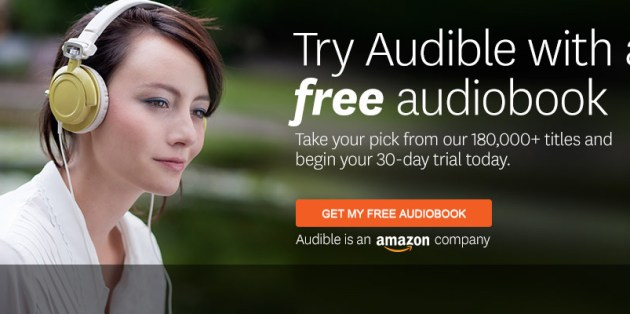 Enjoy Audiobooks with Audible (free 30-day trial)