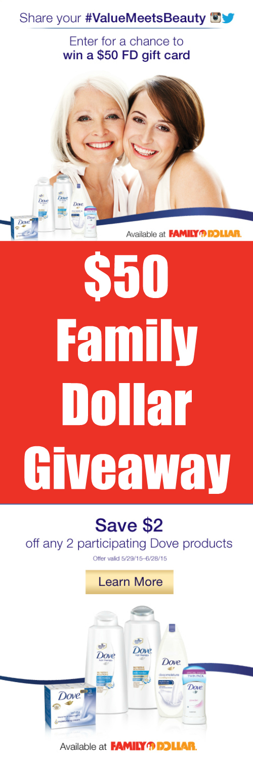 $50 Family Dollar Gift Card Giveaway ~ Dove® #ValueMeetsBeauty