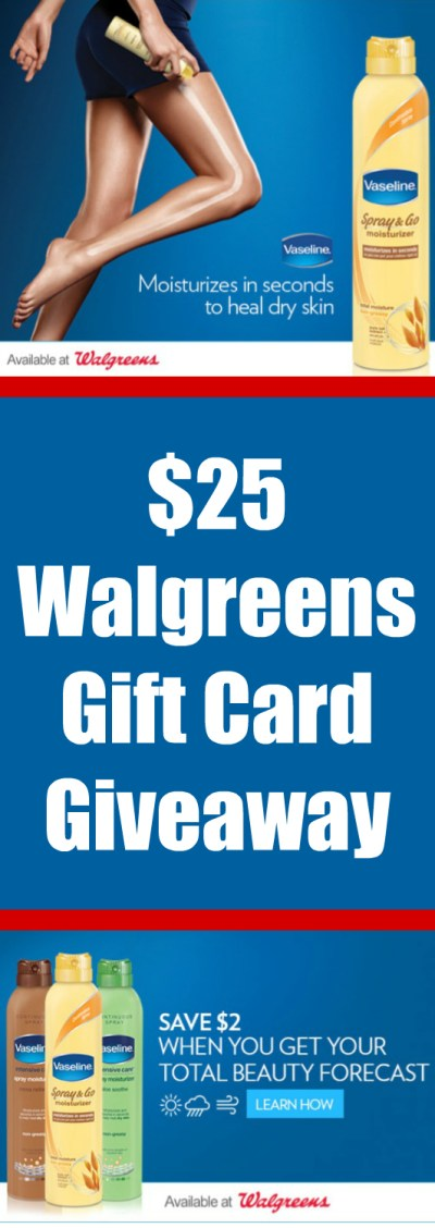 $25 Walgreens Gift Card Giveaway ~ Vaseline® Spray & Go