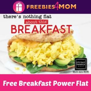 Free Breakfast Power Flat at Corner Bakery Cafe