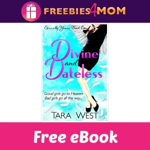 Free eBook: Divine and Dateless ($3.99 Value)