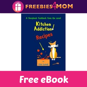 Free eBook: Kitchen Addiction--Cooked!