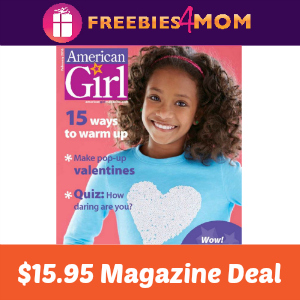 Magazine Deal: American Girl $15.95