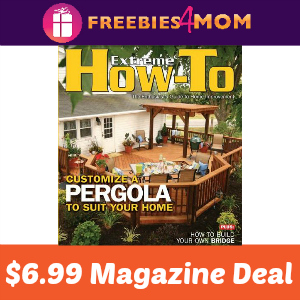 Magazine Deal: Extreme How-To $6.99
