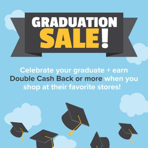 Score Double Cash Back for Graduation