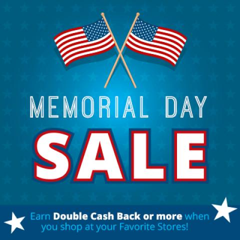 Double Cash Back for Memorial Day Sales