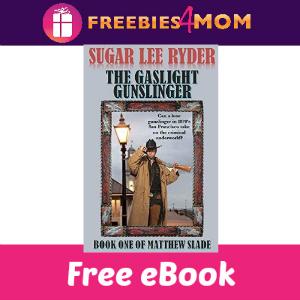 Free eBook: The Gaslight Gunslinger