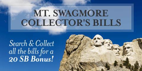 Mt. Swagmore Collector's Bills from Swagbucks