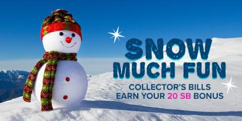 Swagbucks Snow Much Fun Collector's Bills