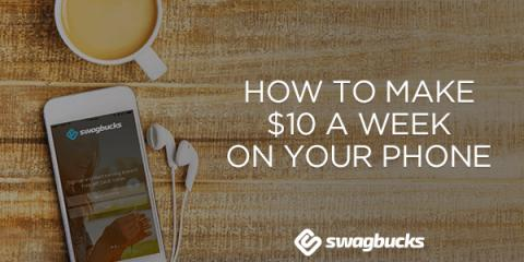 How To Make $10 a Week on your Phone