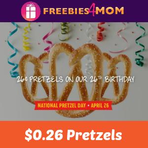 $0.26 Pretzels at Pretzelmaker April 26