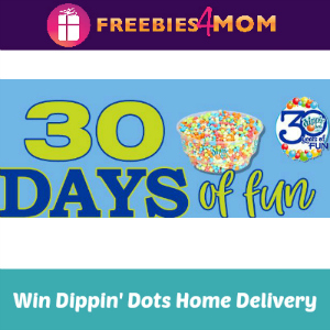 Sweeps Dippin' Dots Thirty Days of Fun