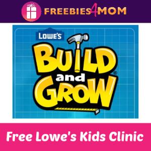 Free Lowe's Build & Grow Kids Clinic May 11