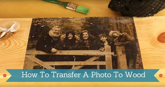 DIY: Transfer A Photo To Wood