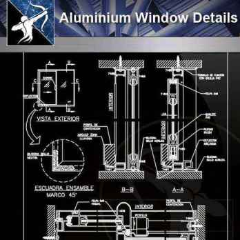 【Architecture CAD Details Collections】Aluminium Window CAD Detail Collection