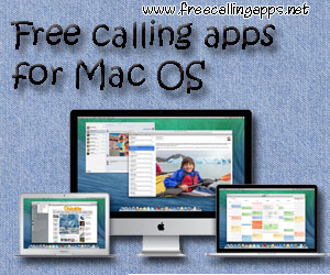 free_calling_apps_for_Mac