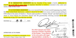 August 24, 2020: Judge Oscar Kazen's Order Establishing $37,000/Month Court-ordered costs to be paid by Estate of Charlie Thrash. Prior to guardianship, Charlie, with his common-law wife Laura, and her adult children, living in Charlie's Shavano Park home, spent about $9,000-$10,000/month to accomplish the same tasks. Thus Oscar Kazen's mandated removal of Laura as Charlie's guardian and Kazen's putting his neighbor & political backer, Mary Werner, in Laura's place, has cost Charlie approximately $27,000/month in additional expenditures. Charlie's chosen family - his wife, Laura, and her children -- would like to know: how is forcing Charlie out of his own home, selling it off, isolating Charlie from his chosen family & making Charlie pay $27,000/MONTH extra for this 'safe keeping' from Laura & her children, in Charlie's best interest? It isn't, and Oscar Kazen & Mary Werner need to understand their actions have consequences, and we will not rest until Kazen & Werner answer for the damage they have done to Charlie Thrash, Laura Martinez-Thrash, Laura's children & grandchildren, and Charlie's friends, prohibited by Mary Werner from visiting with Charlie since March 6, 2019.