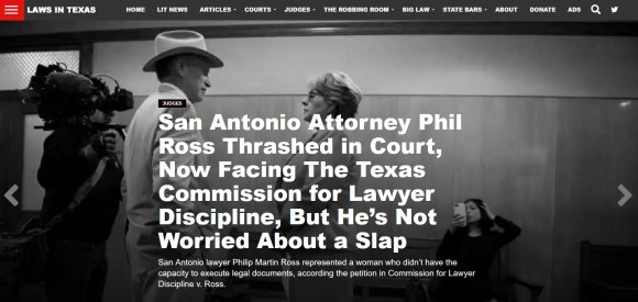 December 21, 2019 article in LawsInTexas.com that repeats all the incorrect reporting included in the original San Antonio Express-News reporting, including never telling readers Judge Oscar Kazen struck from the record every bit of exculpatory evidence Phil Ross attempted to present in defense of Laura, proving the March 8, 2019 Report by Court investigator, Elaine Damian, consisted larged of unsubstantiated allegations and her personal opinions, not facts.