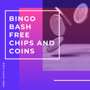 Bingo Bash Free Chips and Coins