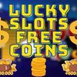 Lucky Slots Free Coins Hack, Links 2021 (September 2021)- Redeem Now