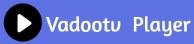vadootv player logo