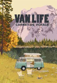 Vanlife_carnet_de_voyage Vanlife : les guides pratiques !