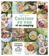 cuisiner-en-van-et-en-camping Vanlife : les guides pratiques !