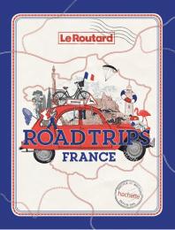 road-trips-france Vanlife : les guides pratiques !