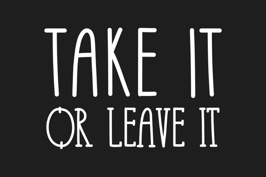 Take It Or Leave It Free Font Free Design Resources