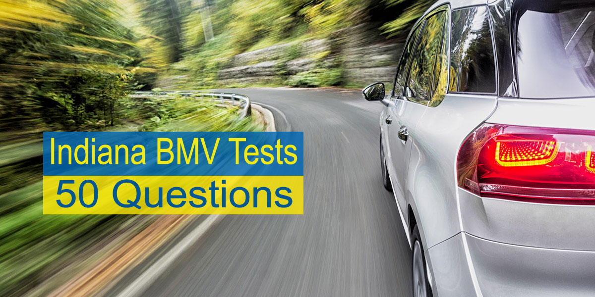Indiana BMV Test 50 Questions – Rules & Signs