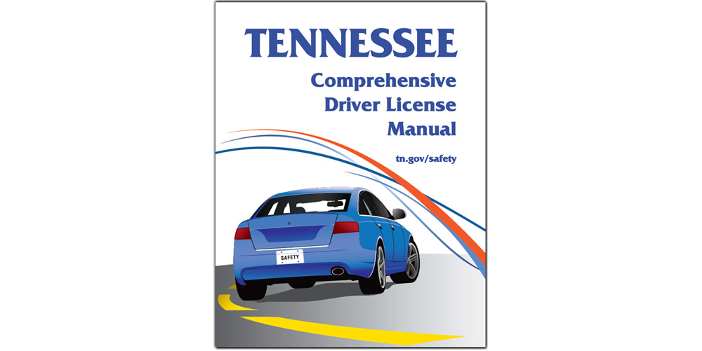 Tennessee Comprehensive Driver License Manual - 2018