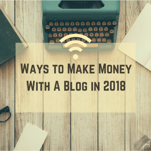 make money with a blog 2018