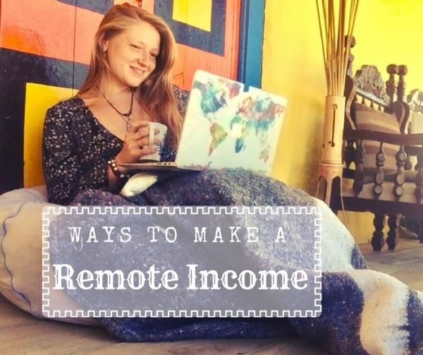 Ways to Make a Remote Income