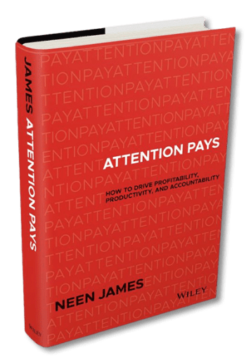 Attention Pays by Neen James
