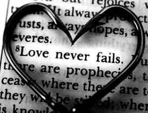 text: love never fails