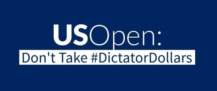 US Open: Don't Take #DictatorDollars