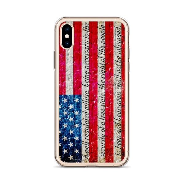 Clear iPhone X/XSCase – American Flag & 2nd Amendment on Brick Wall Print