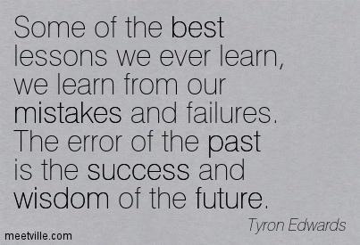1Quotation-Tyron-Edwards-success-wisdom-past-mistakes-future-best-Meetville-Quotes-53962