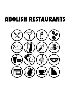 abolish restaurants