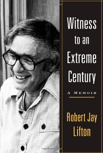 cover of Witness to an Extreme Century by Robert Lifton
